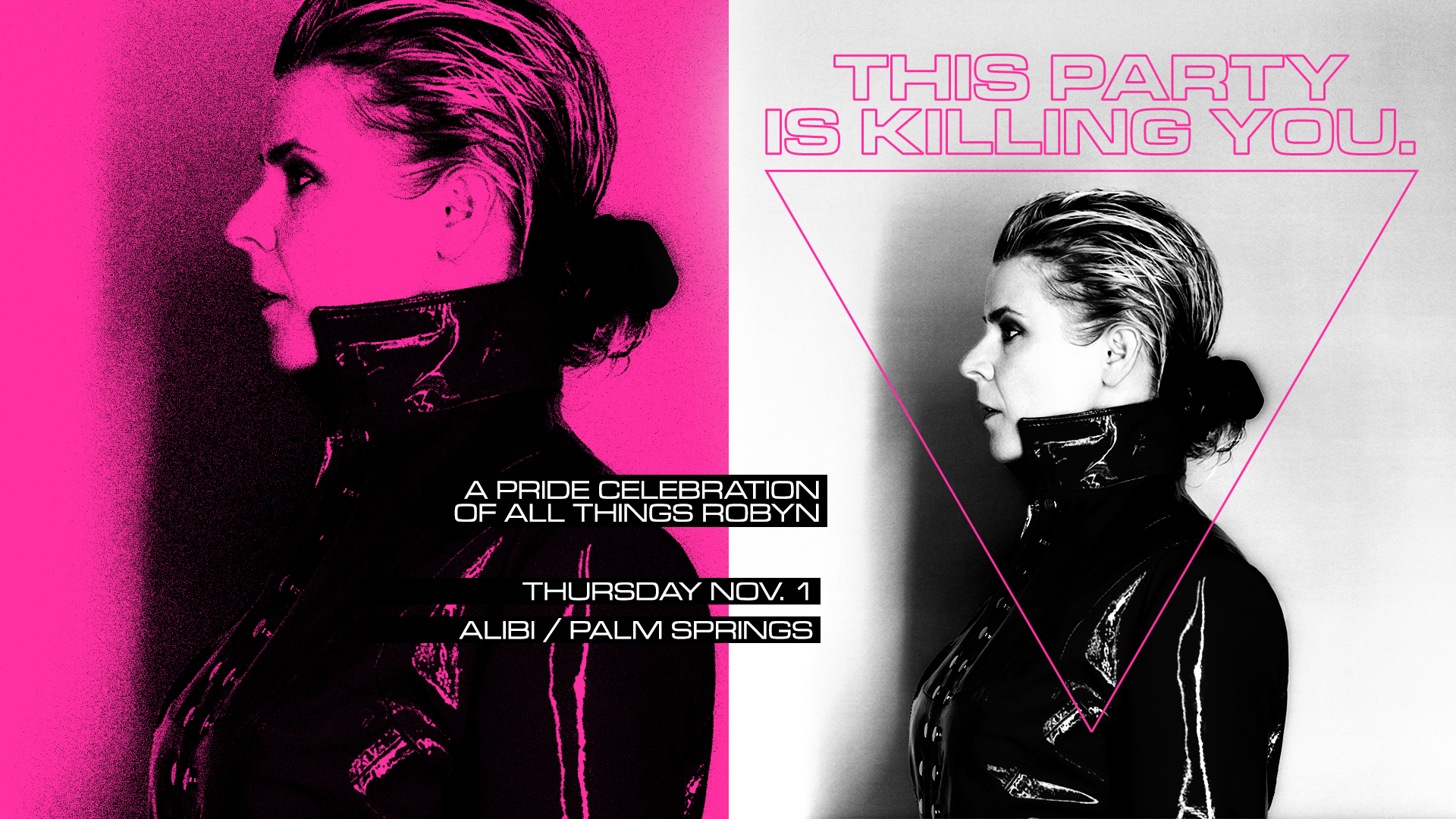 This Party Is Killing You: A Pride Celebration of Robyn in Palm Springs