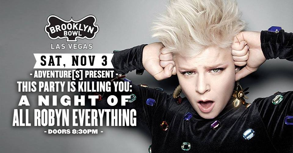 THIS PARTY IS KILLING YOU! Nov 3rd @ Brooklyn Bowl, Las Vegas