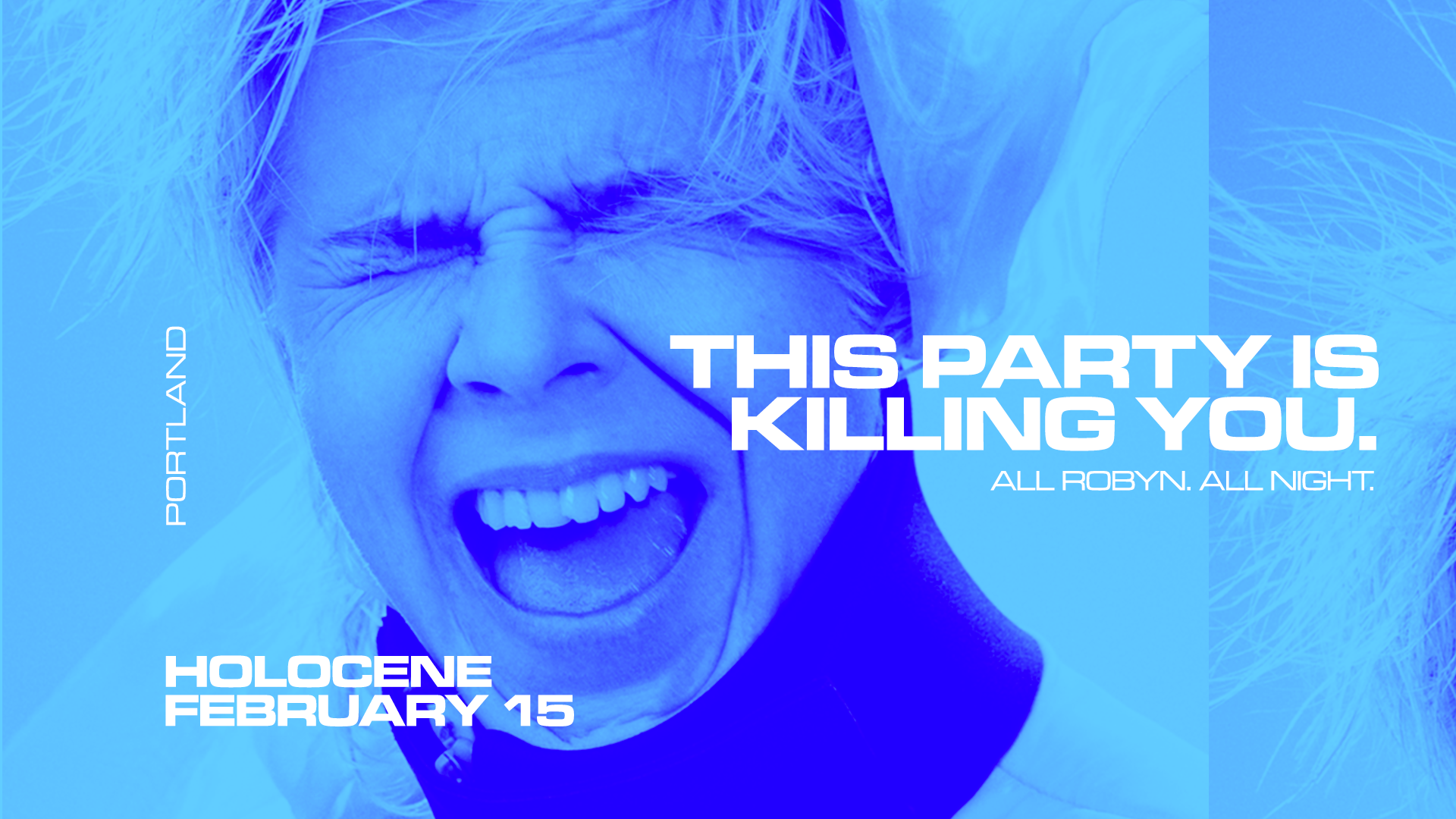 This Party is Killing You: All Robyn All Night! Portland Feb 15th